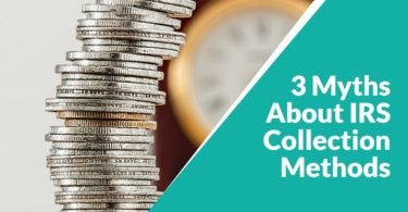 3 Myths About IRS Collection Methods