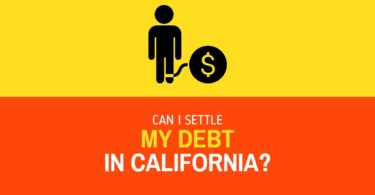 Debt Settlement: Can I Settle My Debt in CA?