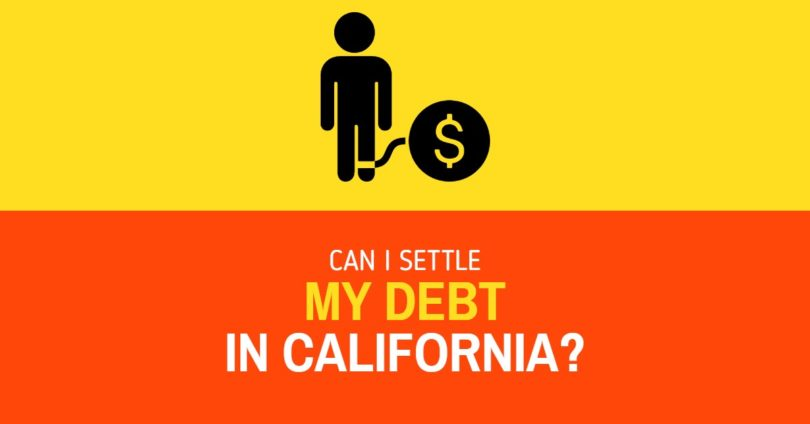 Debt Settlement: Can I Settle My Debt in CA?