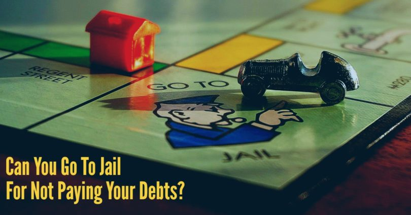 Can You Go To Jail For Not Paying Your Debts?