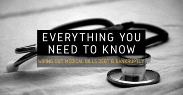 Everything You Need To Know Wiping Out Medical Bills Debt & Bankruptcy