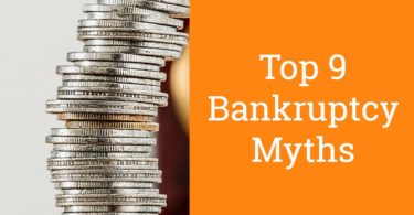Top 9 Bankruptcy Myths